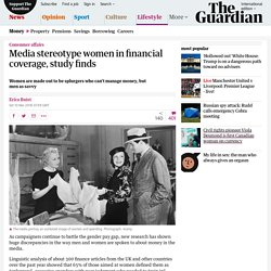 Media stereotype women in financial coverage, study finds