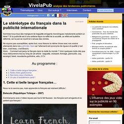 Le stéréotype du français dans la publicité internationale
