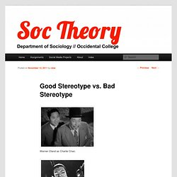 Good Stereotype vs. Bad Stereotype | Contemporary Sociological Theory