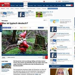 Stereotype: Was ist typisch deutsch? - Typisch deutsch?