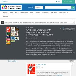 Children's Literature with Negative Portrayals and Stereotypes for Curriculum