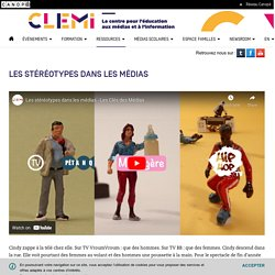 Les stéréotypes dans les médias- CLEMI