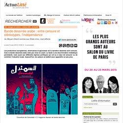 Bande dessinée arabe : entre censure et stéréotypes, l'indépendance