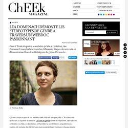 Léa Domenach démonte les stéréotypes de genre à travers un webdoc passionnant
