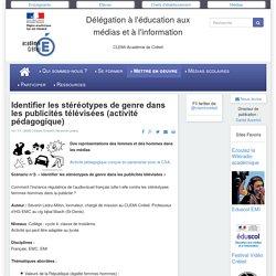 CLEMI-Créteil - Identifier les stéréotypes de genre dans les publicités télévisées (activité pédagogique)