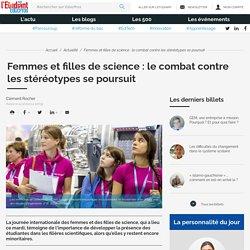 Femmes et filles de science : le combat contre les stéréotypes se poursuit