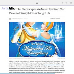 9 Harmful Stereotypes We Never Realized Our Favorite Disney Movies Taught Us ...