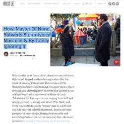 How 'Master Of None' Subverts Stereotypical Masculinity By Totally Ignoring It