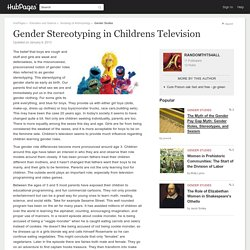 Gender Stereotyping in Childrens Television