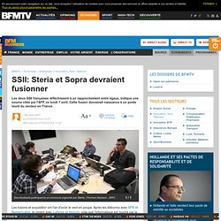 SSII: Steria et Sopra devraient fusionner