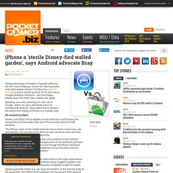 iPhone a 'sterile Disney-fied walled garden', says Android advoc