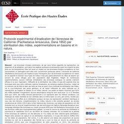ECOLE PRATIQUE DES HAUTES ETUDES - 2016 - Protocole expérimental d'éradication de l'écrevisse de Californie (Pacifastacus leniusculus, Dana 1852) par stérilisation des mâles, expérimentations en bassins et in natura.
