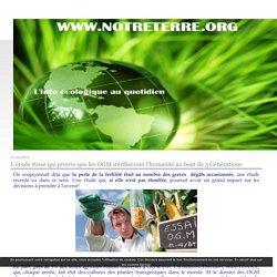 L'étude russe qui prouve que les OGM stériliseront l'humanité au bout de 3 Générations