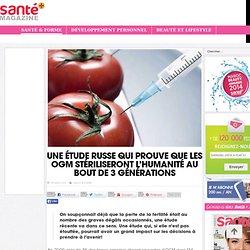 Une étude russe qui prouve que les OGM stériliseront l'humanité au bout de 3 Générations