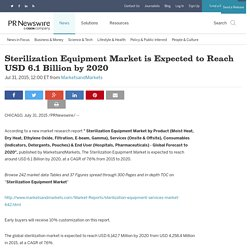 Sterilization Equipment Market is Expected to Reach USD 6.1 Billion by 2020