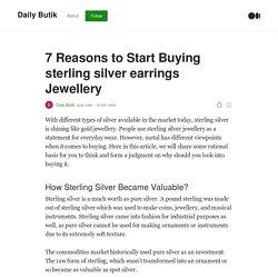 7 Reasons to Start Buying Sterling Silver Earrings Jewellery