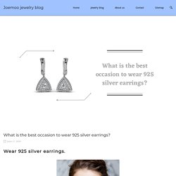 925 sterling earrings What is the best occasion to wear?