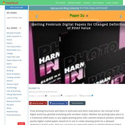 Paper 2u - Sterling Premium Digital Papers for Changed Definition of Print Value