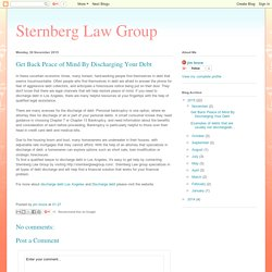 Sternberg Law Group: Get Back Peace of Mind By Discharging Your Debt