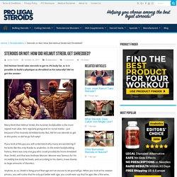 Steroids or Not: How Did Helmut Strebl Get Shredded? - ProLegalSteroids.com