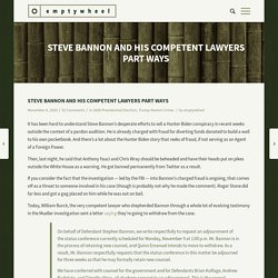 Steve Bannon and His Competent Lawyers Part Ways