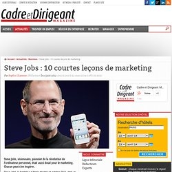 Steve Jobs: 10 courtes leçons de marketing