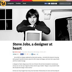 Steve Jobs, a designer at heart