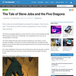 The Tale of Steve Jobs and the Five Dragons
