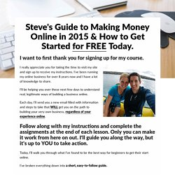 Steve's Guide to Making Money Online in 2015