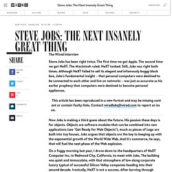 Steve Jobs: The Next Insanely Great Thing