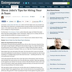 Steve Jobs's Tips for Hiring Your A-Team