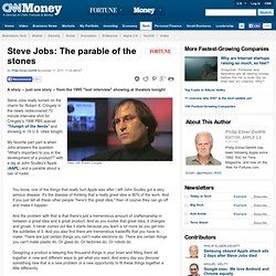 Steve Jobs: The parable of the stones