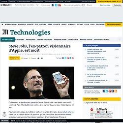 Steve Jobs, l'ex-patron visionnaire d'Apple, est mort