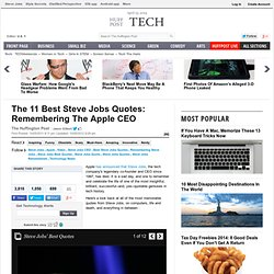 The 11 Best Steve Jobs Quotes: Remembering The Apple CEO