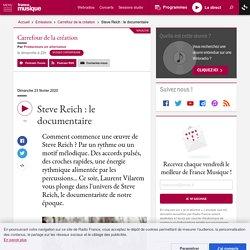 Steve Reich : le documentaire