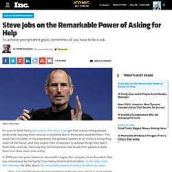 Steve Jobs on the Remarkable Power of Asking for Help