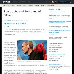 Steve Jobs and the sound of silence