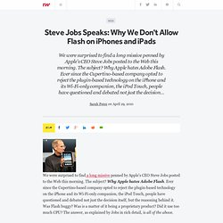 Steve Jobs Speaks: Why We Don't Allow Flash on iPhones and iPads