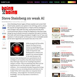 Steve Steinberg on weak AI
