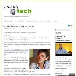 Steven Johnson and great ideas