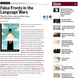 Steven Pinker on the false fronts in the language wars