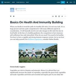 Basics On Health And Immunity Building