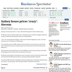 Sydney house prices 'crazy': Stevens