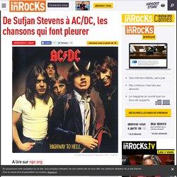 De Sufjan Stevens à AC/DC, les chansons qui font pleurer