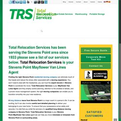 TRS Moving in Stevens Point - Deliver Your Belongings to Your New Home