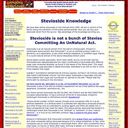 """Stevioside: Pure JAJA Stevioside is not """"artificial"""", """"synthetic"""" or even """"nature-identical"""" it is 100% Natural."""