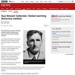 Guy Stewart Callendar: Global warming discovery marked