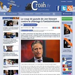 Le coup de gueule de Jon Stewart contre le chantage à l'antisémitisme
