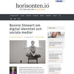 Bonnie Stewart om digital identitet och sociala medier