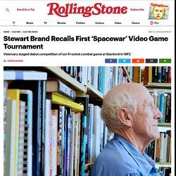 Stewart Brand Recalls First 'Spacewar' Video Game Tournament